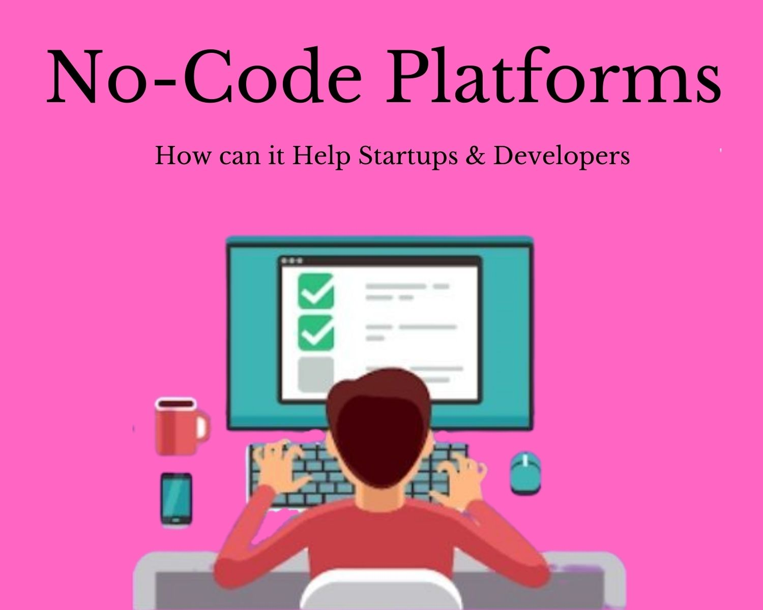 How-can-No-code-Platforms-Help-Startups-Developers