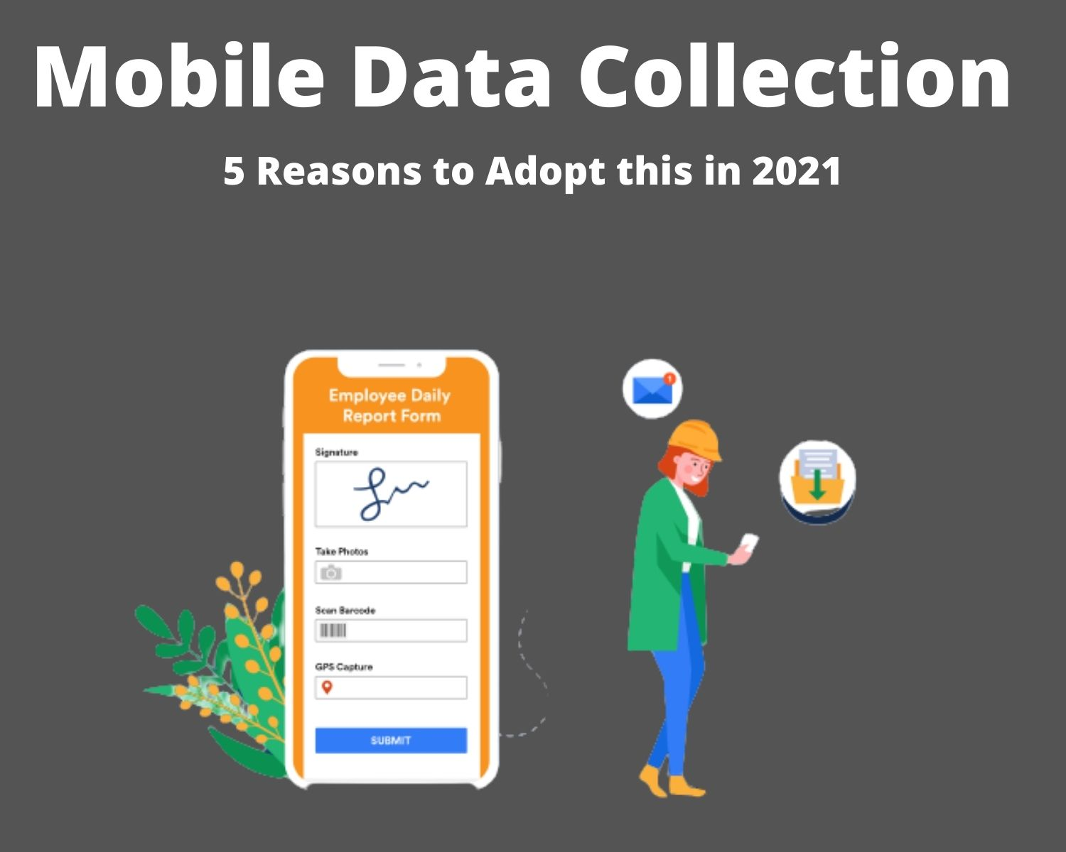 Mobile Data Collection (1)