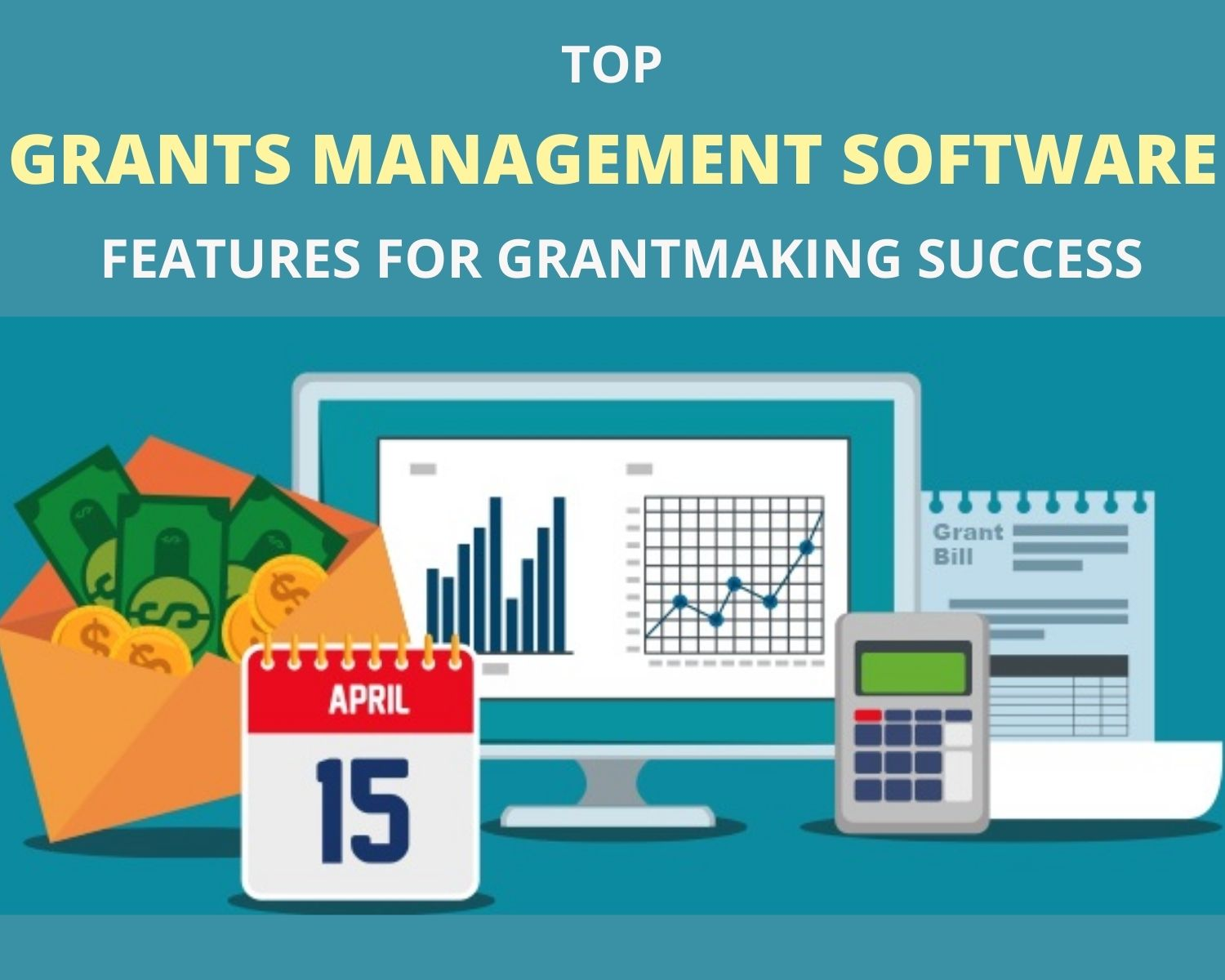 Top Grants Management Software Features for Grant making Success